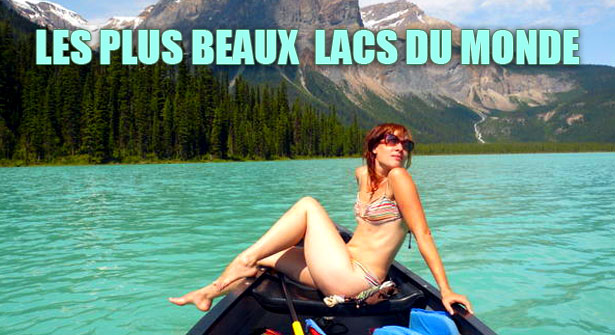 Plus beaux lacs du monde