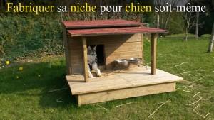 Fabriquer soit m me une niche pour chien en bois avec - Fabriquer une niche pour chien pas cher ...