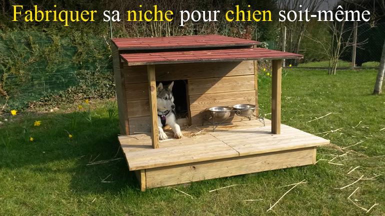 fabriquer soit m me une niche pour chien en bois avec terrasse equipement actu et conseils. Black Bedroom Furniture Sets. Home Design Ideas